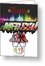 Mfit4life Fresh Greeting Card