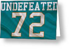 Miami Dolphins Undefeated Season Greeting Card
