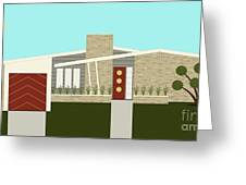 Mid Century Modern House 3 Greeting Card by Donna Mibus