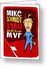 Mike Schmidt Philadelphia Phillies Greeting Card