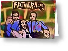 Mlk Fatherhood 2 Greeting Card