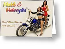 Models And Motorcycles Greeting Card