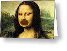 Mona Lisa At The Dentists Office    Open Wide Greeting Card