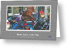 Monkey Sunday In Old Town Greeting Card