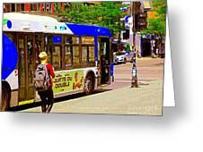 Montreal Bus Scenes Catching The 97 Bus Pontiac Corner Mont Royal Urban Montreal Art Carole Spandau Greeting Card