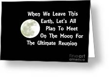 Moon Reunion Greeting Card