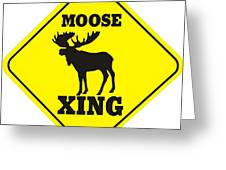 Moose Crossing Sign Greeting Card