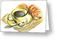 Morning Coffee- With Croissants Greeting Card