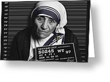 Mother Teresa Mug Shot Greeting Card