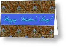 Mothers' Day With Peacock Feathers Greeting Card