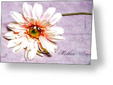 Mother's Gerber Daisy Greeting Card