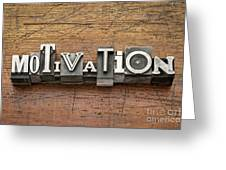 Motivation Word In Metal Type Greeting Card