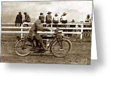 Motorcycle At Salinas California Rodeo Grounds Circa 1910 Greeting Card