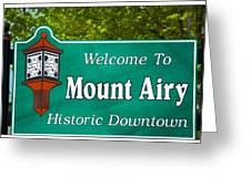 Mount Airy Sign Nc Greeting Card