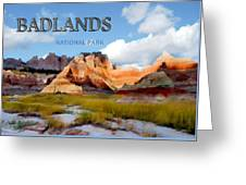 Mountains And Sky In The Badlands National Park  Greeting Card