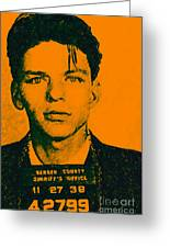 Mugshot Frank Sinatra V1 Greeting Card by Wingsdomain Art and Photography