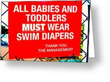Must Wear Swim Diapers Greeting Card