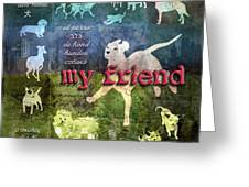 My Friend Dogs Greeting Card by Evie Cook