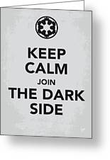 My Keep Calm Star Wars - Galactic Empire-poster Greeting Card