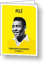 My Pele Soccer Legend Poster Greeting Card