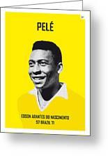 My Pele Soccer Legend Poster Greeting Card