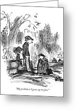 My Problem Is I Grew Up Too Fast Greeting Card