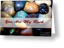 My Rock Greeting Card