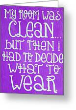 My Room Was Clean Purple Greeting Card