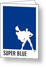 My Superhero 03 Super Blue Minimal Poster Greeting Card