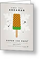My Superhero Ice Pop - Aquaman Greeting Card