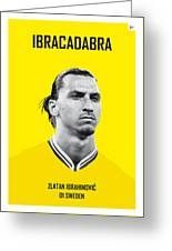 My Zlatan Soccer Legend Poster Greeting Card