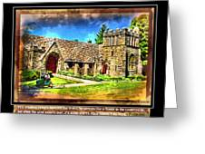 Mystic Church - Featured In Comfortable Art Group Greeting Card