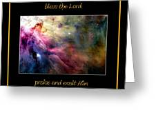 Nasa Ll Ori And The Orion Nebula Stars Of Heaven Bless The Lord Greeting Card