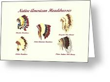 Native American Headdresses Number 4 Greeting Card