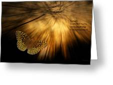 Nature Does Not Hurry Follow The Light Greeting Card