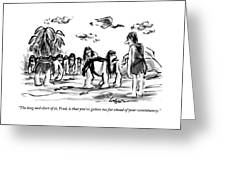 Neanderthal Speaks To An Upright Man As A Group Greeting Card