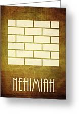 Nehimiah Greeting Card