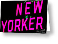 Neon New Yorker Greeting Card
