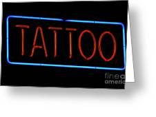 Neon Tattoo Sign Greeting Card