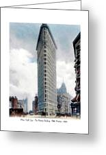 New York City - The Flatiron Building - Fifth Avenue - 1904 Greeting Card