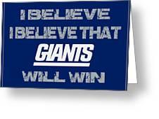 New York Giants I Believe Greeting Card