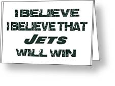 New York Jets I Believe Greeting Card