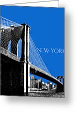 New York Skyline Brooklyn Bridge - Blue Greeting Card by DB Artist