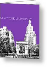 New York University - Washington Square Park - Purple Greeting Card