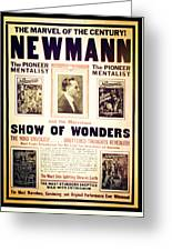 Newmann And His Show Of Wonders  Greeting Card