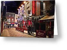 Nights In The Temple Bar Greeting Card