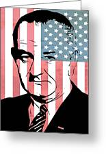 Lyndon Johnson Greeting Card