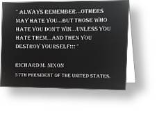 Nixon Quote In Negative Greeting Card