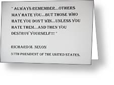 Nixon Quote  Greeting Card