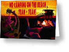 No Camping On The Beach Greeting Card